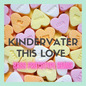 Album This Love (Bass Prototype Remix) from Kindervater