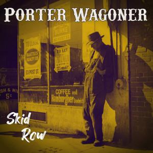 Album Skid Row from Porter Wagoner