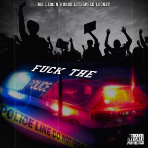 Album Fuck the Police from Looney