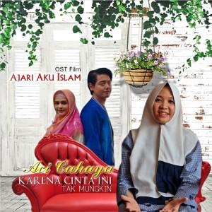 Ajari Aku Islam (Original Motion Picture Soundtrack) dari Aci Cahaya