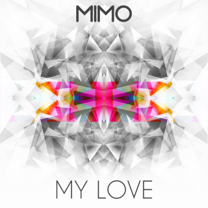 Album My Love from MIMO