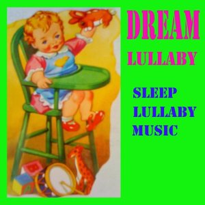 Album Dream Lullaby Music from Lullaby sleep