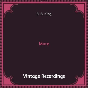 Album More (Hq Remastered) from B. B. King