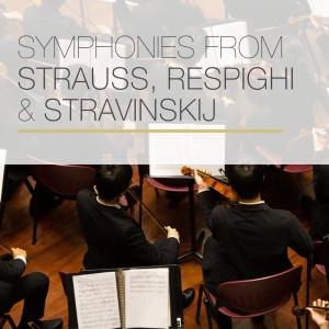 I Musici的專輯Symphonies from Strauss, Respighi & Stravinskij