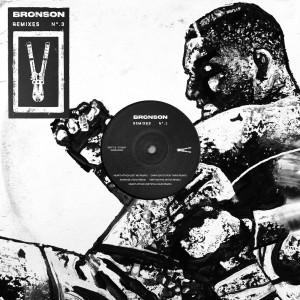 Album BRONSON Remixes No 3 from Bronson