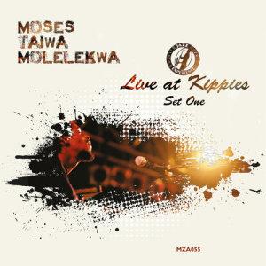 Album Live at Kippies Set 1 from Moses Molelekwa