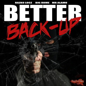 Album Better Back-Up from Mr Alamo
