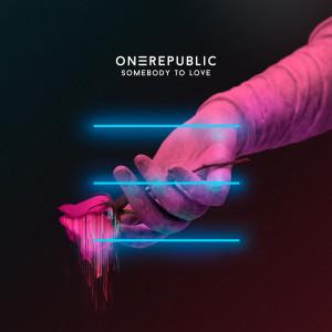 OneRepublic的專輯Somebody To Love