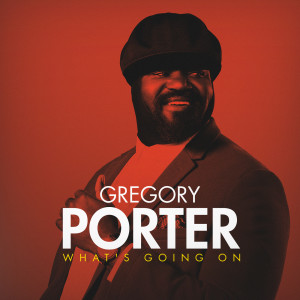 Album What's Going On from Gregory Porter