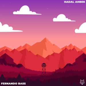 Hadal Ahbek (Remix) (Explicit) dari Fernando Bass