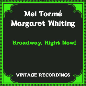 Album Broadway, Right Now! (Hq Remastered) from Margaret Whiting