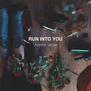 Clara Mae的專輯Run Into You (Stripped)