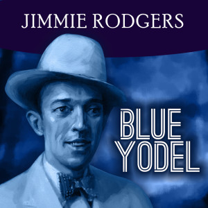 Album Blue Yodel from Country Music Heroes