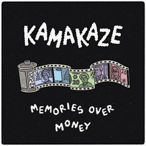 Album Memories Over Money from Kamakaze