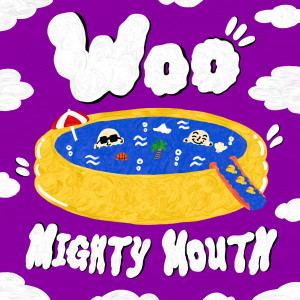 Mighty Mouth的專輯WOO