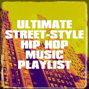 Album Ultimate Street-Style Hip Hop Music Playlist from Fitness Beats Playlist