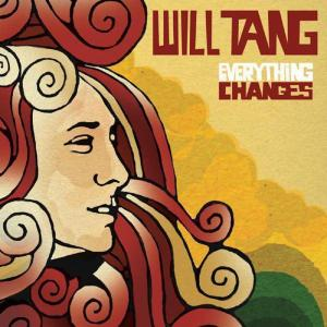 Album Everything Changes from Will Tang
