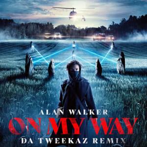 ดาวน์โหลดและฟังเพลง On My Way (Da Tweekaz Remix) พร้อมเนื้อเพลงจาก Alan Walker