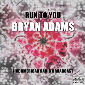 Album Run To You from Bryan Adams