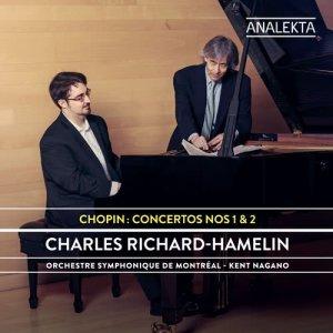Album Chopin: Concertos Nos. 1 & 2 from Charles Richard-Hamelin