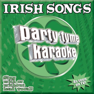 Listen to When Irish Eyes Are Smiling (Made Popular By The Irish Tenors) [Karaoke Version] song with lyrics from Party Tyme Karaoke