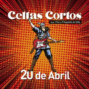 Album 20 de abril (feat. Fito y Fitipaldis & IZAL) from Fito y Fitipaldis