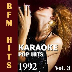 Album Karaoke: Pop Hits 1992, Vol. 3 from BFM Hits