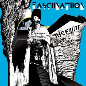 Album Fasciinatiion from The Faint