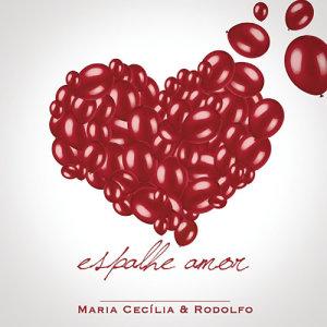 Album Espalhe Amor from Maria Cecília & Rodolfo