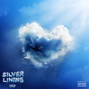Album Silver Lining (Explicit) from CJ Fly