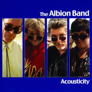 Album Acousticity from The Albion Band