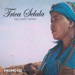 Album Ose Lahle Tshepo from Trica Selala