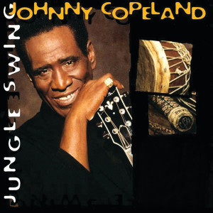 Jungle Swing 1995 Johnny Copeland