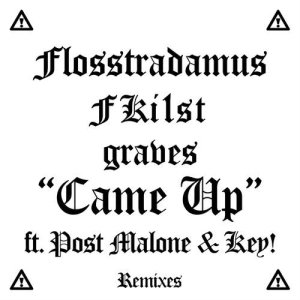 Listen to Came Up (graves & Clips X Ahoy VIP Edit) (Graves & Clips X Ahoy VIP Edit) song with lyrics from Flosstradamus
