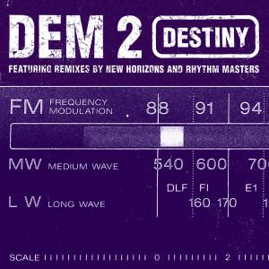 Album Destiny from Dem 2