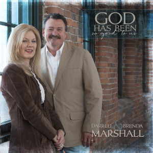Album God Has Been so Good to Us from Darrell & Brenda Marshall