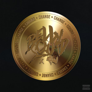 Album Change (feat. RV) from Belly Squad