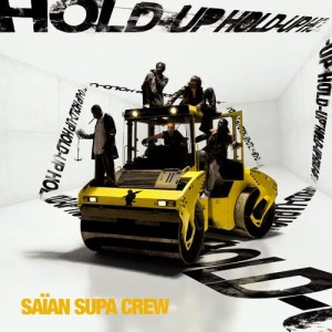 Album Hold Up from Saian Supa Crew