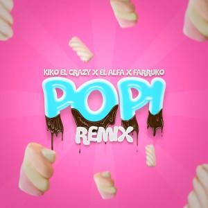 El Alfa的專輯Popi (Remix) (Explicit)
