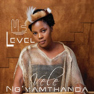 Album Vele ng'yamthanda from Ms Level