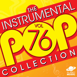 The Hit Co.的專輯The Instrumental Pop Collection, Vol. 76