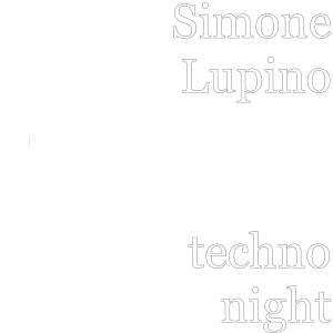 Album techno night (Explicit) from simone lupino
