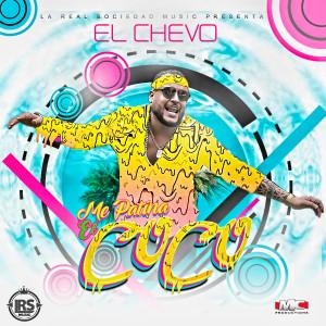 Listen to Me Patina el Coco song with lyrics from El Chevo