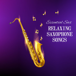 Album Relaxing Saxophone Songs from Essential Band