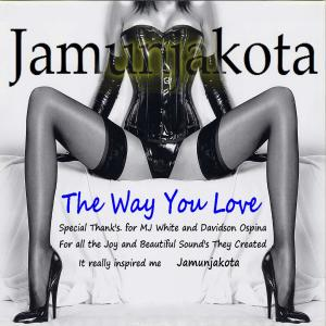 Album Recognise Your Self - The Way You Love from Jamunjakota