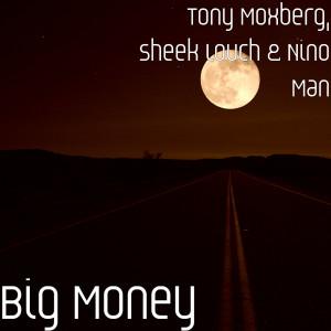Sheek Louch的專輯Big Money (Explicit)