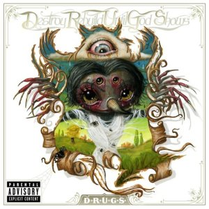 Album D.R.U.G.S. (Explicit) from Destroy Rebuild Until God Shows