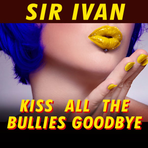 Album Kiss All the Bullies Goodbye from Taylor Dayne