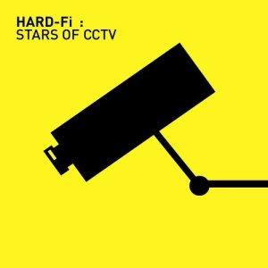 Hard-Fi的專輯Stars Of CCTV