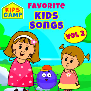 Favorite Kids Song, Vol. 2 dari Kids Camp